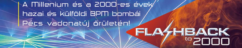 FLASHBACK 2000 Pécs